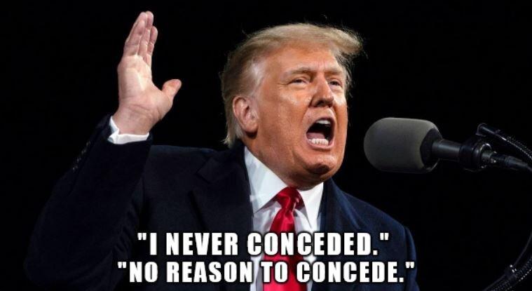 D J Trump Never Conceded.JPG